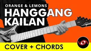 Hanggang Kailan - Orange and Lemons Guitar Cover + CHORDS