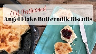 Angel Flake Buttermilk Biscuits