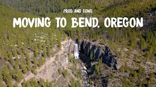 Why I Moved to Bend, Oregon - Pros and Cons