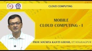 Mobile Cloud Computing -I