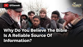 Why Do You Believe The Bible Is A Reliable Source Of Information?