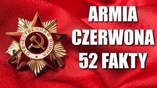 ARMIA CZERWONA – 52 FAKTY