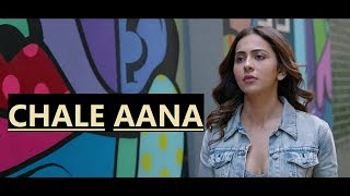 CHALE AANA: De De Pyaar De | Armaan Malik | Amaal Mallik | Lyrics | Latest Bollywood Songs 2019