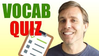 ADVANCED VOCABULARY QUIZ | Do You Know These Words?
