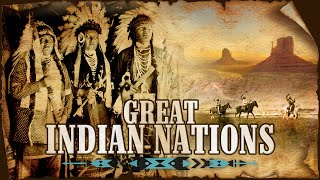 Americas Great Indian Nations - Full Length Documentary
