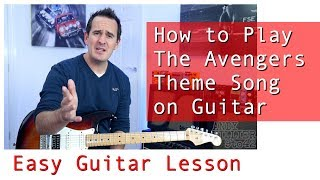 How to Play The Avengers - Theme Song Guitar Lesson Tutorial
