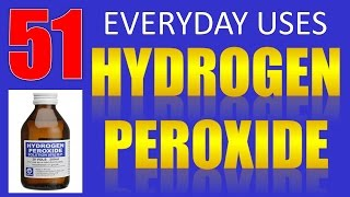 52 Everyday Uses & Benefits of Hydrogen Peroxide
