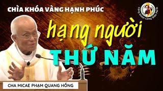 😇 Hạng người thứ 5 👍 BÍ QUYẾT tìm gặp được Chúa thực sự 🎙️ Cha Phạm Quang Hồng