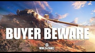 WOT - New Premium Tanks - BUYER BEWARE | #WorldofTanks