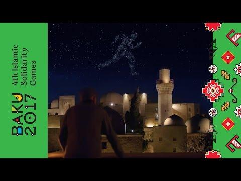 Baku 2017 – 4th Islamic Solidarity Games (Video)   Azeri ...