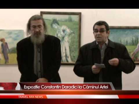 Expoziţie Constantin Daradici la Căminul Artei