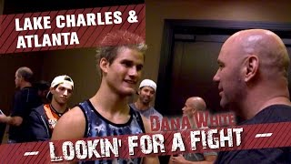Dana White: Lookin' for a Fight – Lake Charles & Atlanta