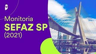 Monitoria SEFAZ SP 2021