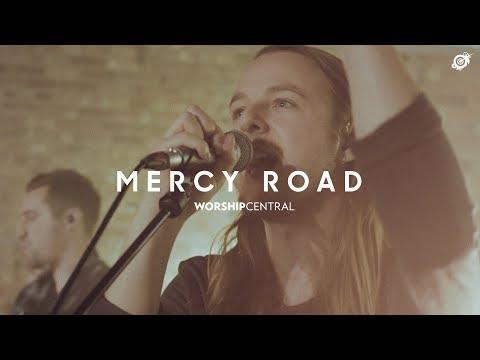 Mercy Road - Youtube Live Worship
