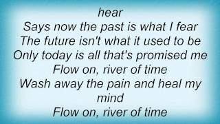 Judds - River Of Time Lyrics