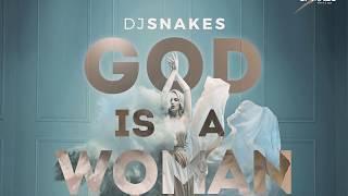 God Is A Woman   Dj Snakes Kizomba Remix