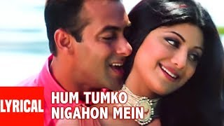 Hum Tumko Nigahon Mein Lyrical Video | Garv-Pride