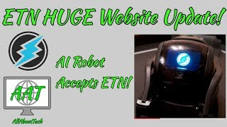 Electroneum Launches HUGE Website Update! AI Robot Accepts ETN as Payment!