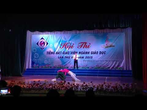 Tiết mục đơn ca - Hành khíc ngày và đêm tham gia Hội thi tiếng hát giáo viên tỉnh Kiên Giang năm 2015