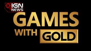 3 Free Games Coming to Games with Gold - IGN News