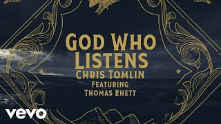 Chris Tomlin God Who Listens