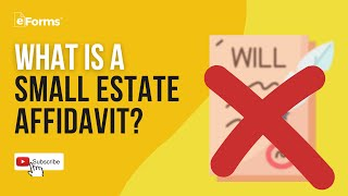 Small Estate Affidavit - EXPLAINED