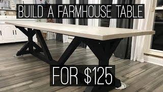 The $125 Farmhouse Table- Easy DIY Project
