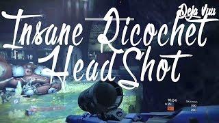 Insane RicochetRebound Headshot   Destiny   Thieves  Den   Team Doubles