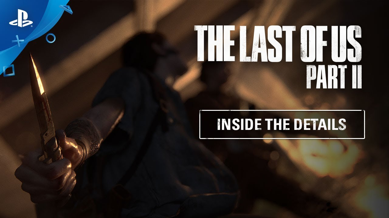 PS4『The Last of Us Part II』#幕後3 細節製作部分