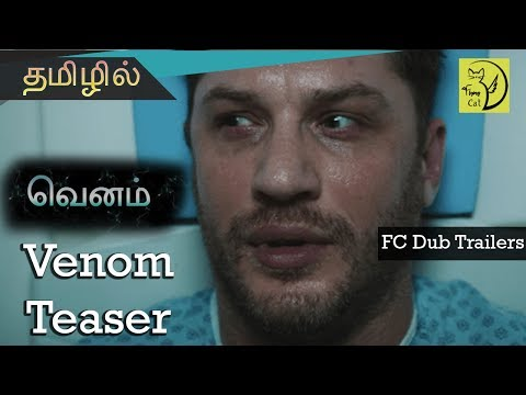 Download (Tamil) Venom Teaser Trailer Tamil Dubbed with Tamil Subtitles | FC Dub Trailers HD Mp4 3GP Video and MP3