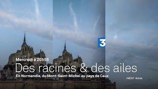 Du Mont-Saint-Michel au Pays de Caux - Bande-annonce