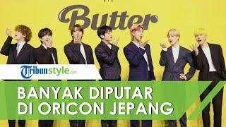 ''Butter'' Milik BTS Jadi Lagu Paling Banyak Diputar di Oricon Jepang