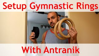 💪 How to Setup Gymnastic Rings 💪 (with Antranik)