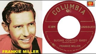 Frankie Miller - Sugar Coated Baby (1956)
