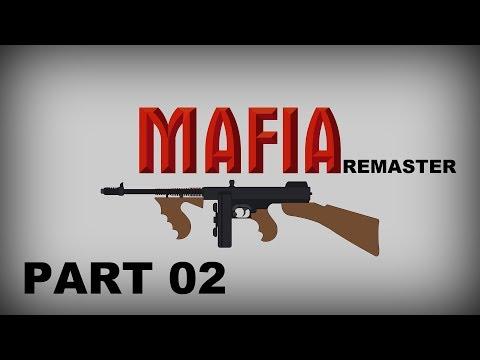 Mafia Remaster - Uprchlík | CZ Letsplay | Part 02 | Mafiapau