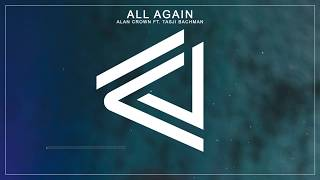 Alan Crown – All Again (Feat. Tasji Bachman)