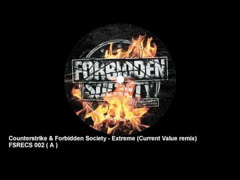 Counterstrike & Forbidden Society - Extreme ( Current Value Remix )