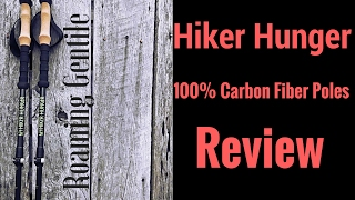 Hiker Hunger 100% Carbon Fiber Poles Review