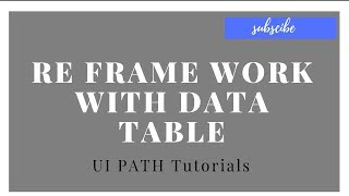 Download UiPath Tutorials For Beginners - Re Framework