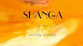 Lucille- Anthony Hamilton (Cover) | SHANGA