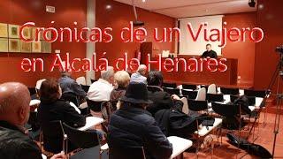 preview picture of video 'Presentación del Libro Crónicas de un Viajero en Alcalá de Henares'