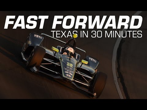 FAST FORWARD: 2019 NTT IndyCar Series at Texas Motor Speedway