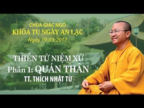 Thiền Tứ Niệm Xứ - Quán Thân