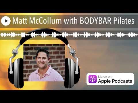 , title : 'Matt McCollum with BODYBAR Pilates