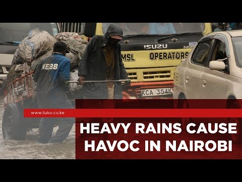 Nairobi floods: Heavy rains rock Nairobi city (Kenya News) | TUKO TV