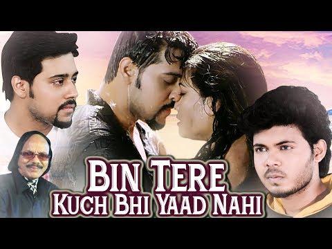 Bin Tere Kuch Bhi Yaad Nahi - Latest Hindi Romantic Song | Samson Mukesh