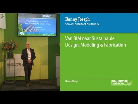 van BIM naar sustainable design, modeling en fabrication
