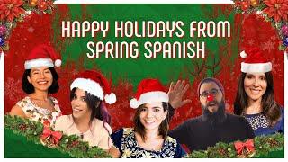 Spring Spanish goes on Christmas Break! Happy Holidays!