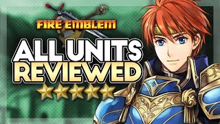 Fire Emblem 7: Unit Review Compilation
