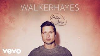 Walker Hayes - Dollar Store (Audio)